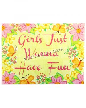 Girls Just Wanna Have Fun in pink on yellow with pink, yellow flowers and butterflies border