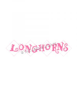 Longhorns written in pink with white diamonds outlined in pink behind