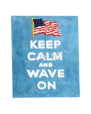 Keep Calm and Wave On in white letters on blue background with American flag